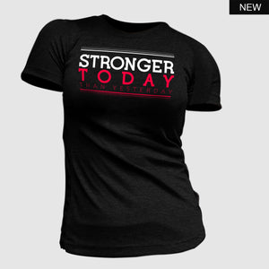 Stronger Today T-Shirt