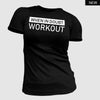 When in Doubt Workout T-Shirt