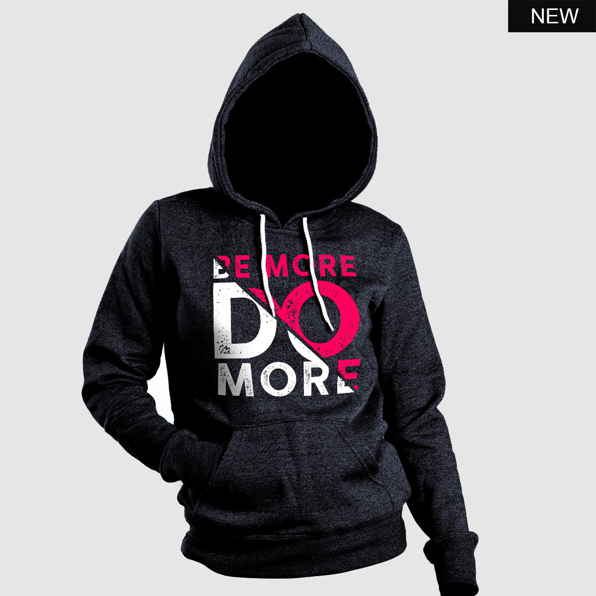 Be more do more Hoodie