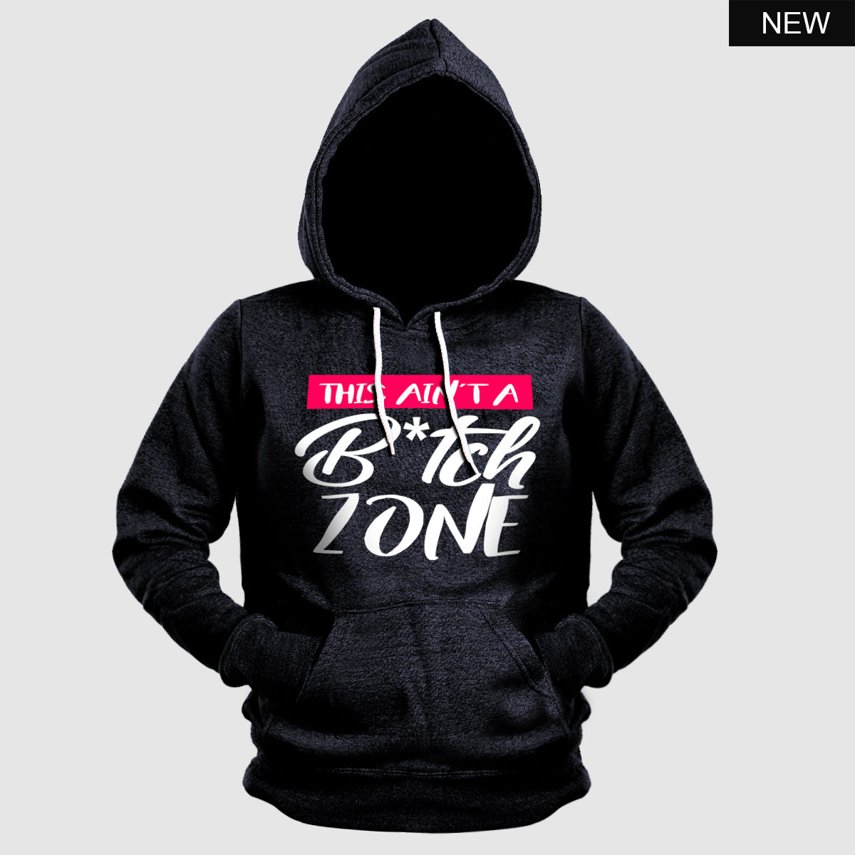 This Ain't A Bitch Zone II Hoodie