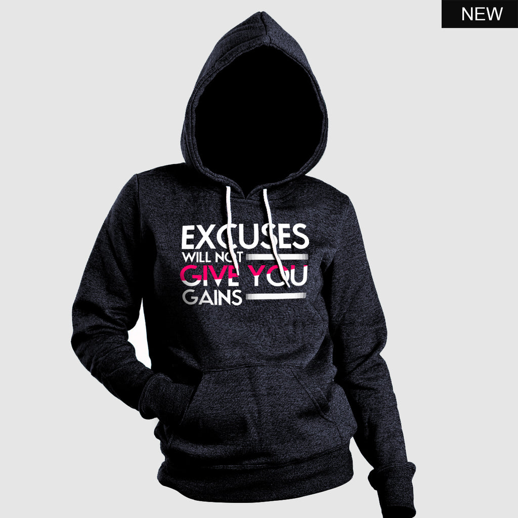 Excuses will not give you gains Hoodie