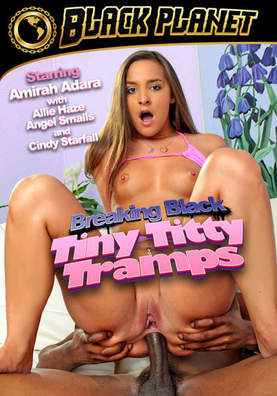 Breaking Black: Tiny Titty Tramps