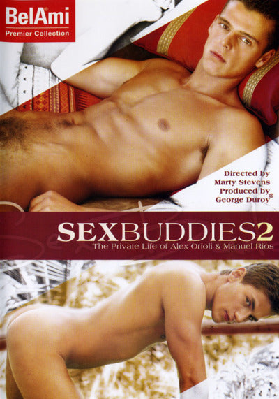 SEX BUDDIES 2: PRIVATE LIFE OF ALEX ORIOLI & MANUEL RIOS