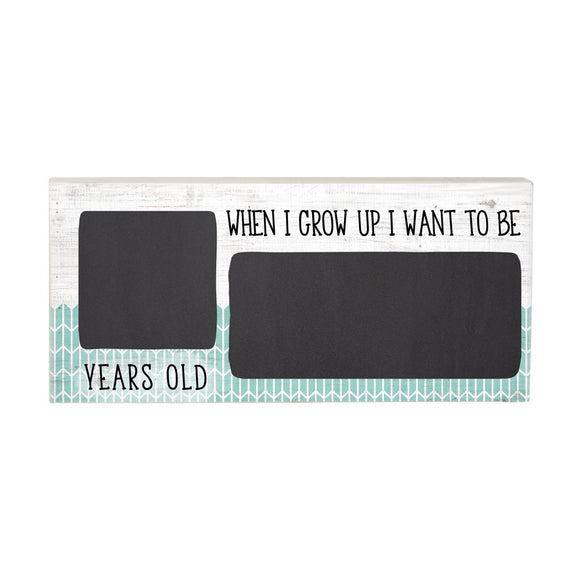 'When I Grow Up' Birthday Chalkboard Sign