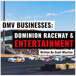 "🏎️ ""DMV LOCAL BUSINESSES: DOMINION RACEWAY & ENTERTAINMENT"" 🏎️"