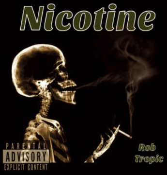 "VIRGINIA: NEW ROB TROPIC - Hit Single ""Nicotine"""