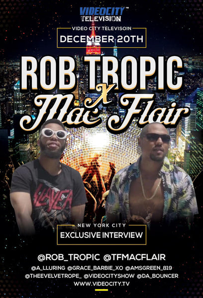 Rob Tropic & Mac Flair on VideoCity Television Dec 20th 2018 linked from Hoodie Goodies