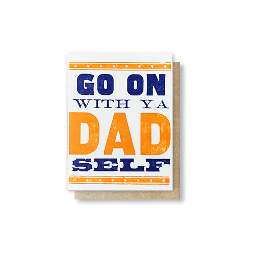 Dad Self Greeting Card