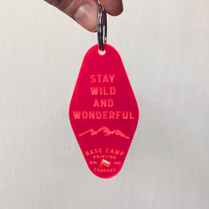 Stay Wild & Wonderful Keychain