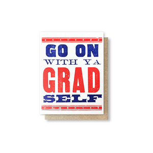 Grad Self Greeting Card
