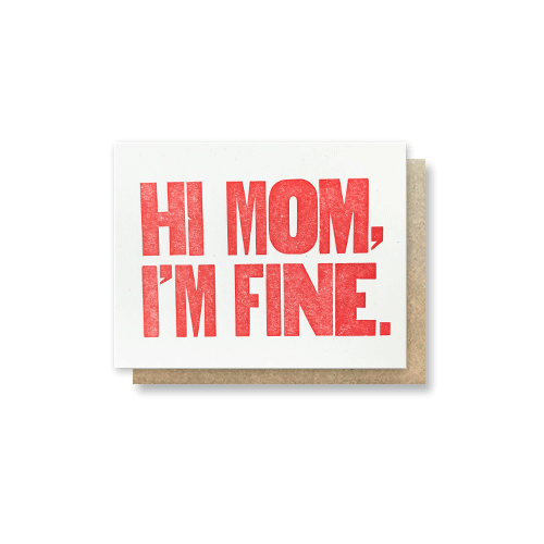 Hi Mom, I'm Fine Greeting Card