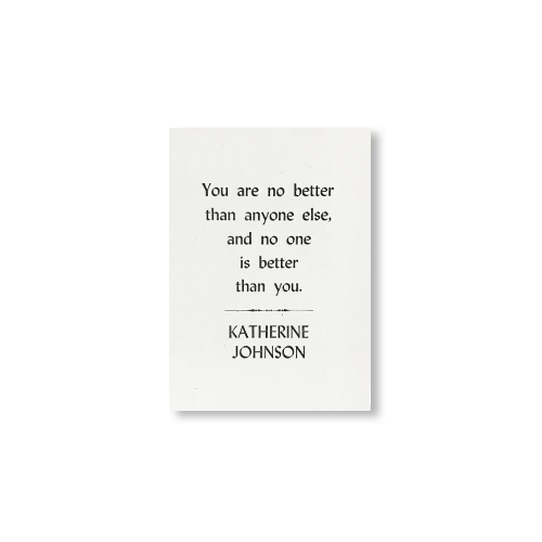 Katherine Johnson Quote Small Print