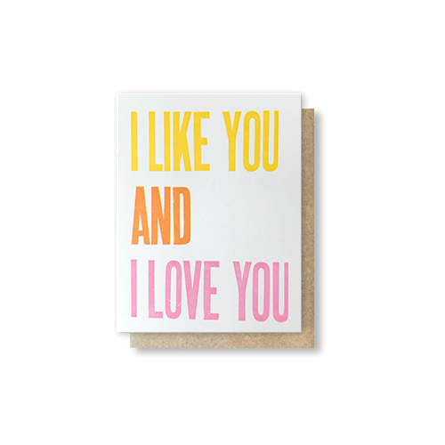 I Like You & I Love You Greeting Card