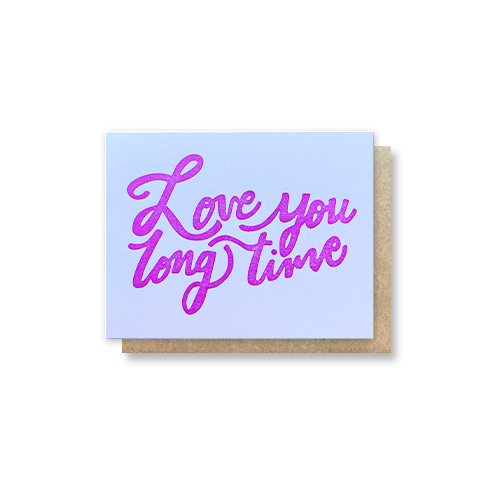 Love You Long Time Greeting Card