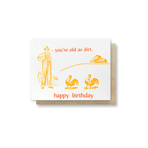 Old As Dirt Birthday Card