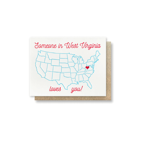 Someone In WV Loves You Card