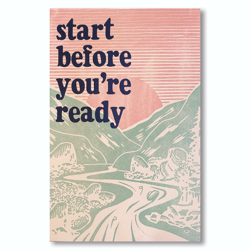 Start Before You're Ready Print
