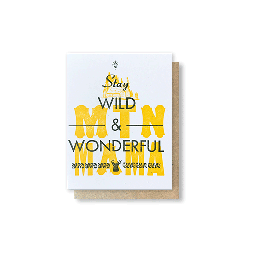 Stay Wild & Wonderful Greeting Card