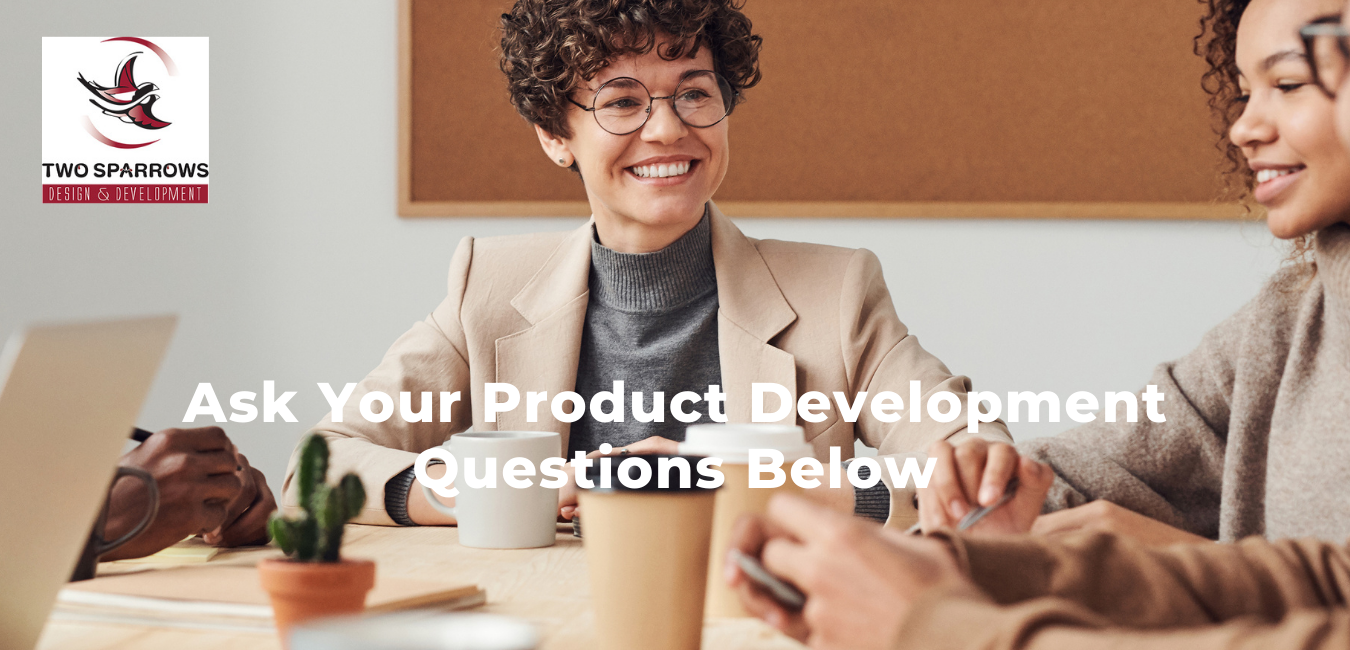 Ask Product Development Questions