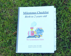 The Accommodation Station Milestone's Checklist: Birth to Two Years Old