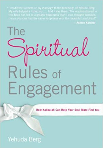 The Spiritual Rules Of Engagement (English) - How Kabbalah Can Help Your Soul Mate Find You