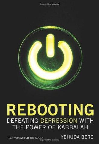 Rebooting (English) - Defeating Depression with the Power of Kabbalah