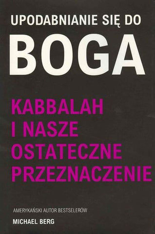 Becoming Like God (Polish) - Upodobnianie się do Boga