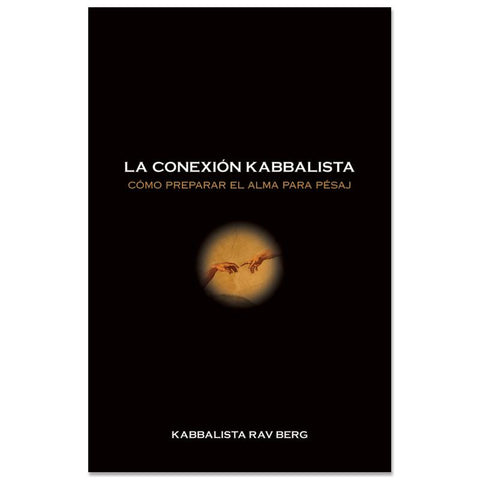 The Kabbalah Connection (Spanish) - La Conexión Kabbalística