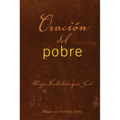Prayer of the Poor: Sukkot Prayer Book (Spanish) - Oración del Pobre libro de conexión para Sucot