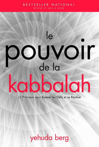 The Power Of Kabbalah (French) - Le Pouvoir De La Kabbale