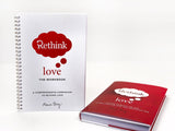 RETHINK LOVE BUNDLE: THE BOOK + THE WORKBOOK (ENGLISH)