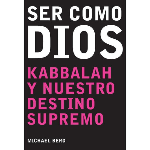 Becoming Like God (Spanish) - Ser Como Dios