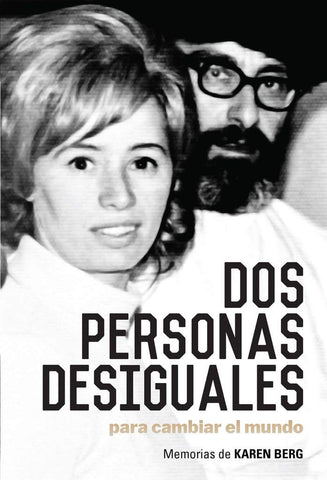 DOS PERSONAS DESIGUALES I TWO UNLIKELY PEOPLE TO CHANGE THE WORLD (SPANISH)