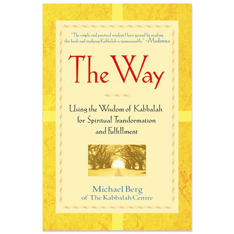 The Way: Using The Wisdom Of Kabbalah (English)