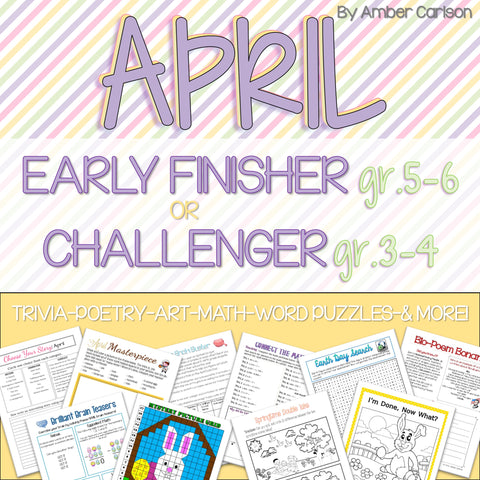 April Early Finisher/Challenger Packet [Grades 3-6]
