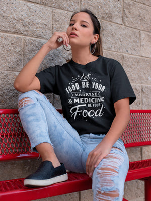 Vegan t-shirt - Let food be your medicine
