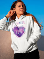 All you need is love hoodie - galaxy