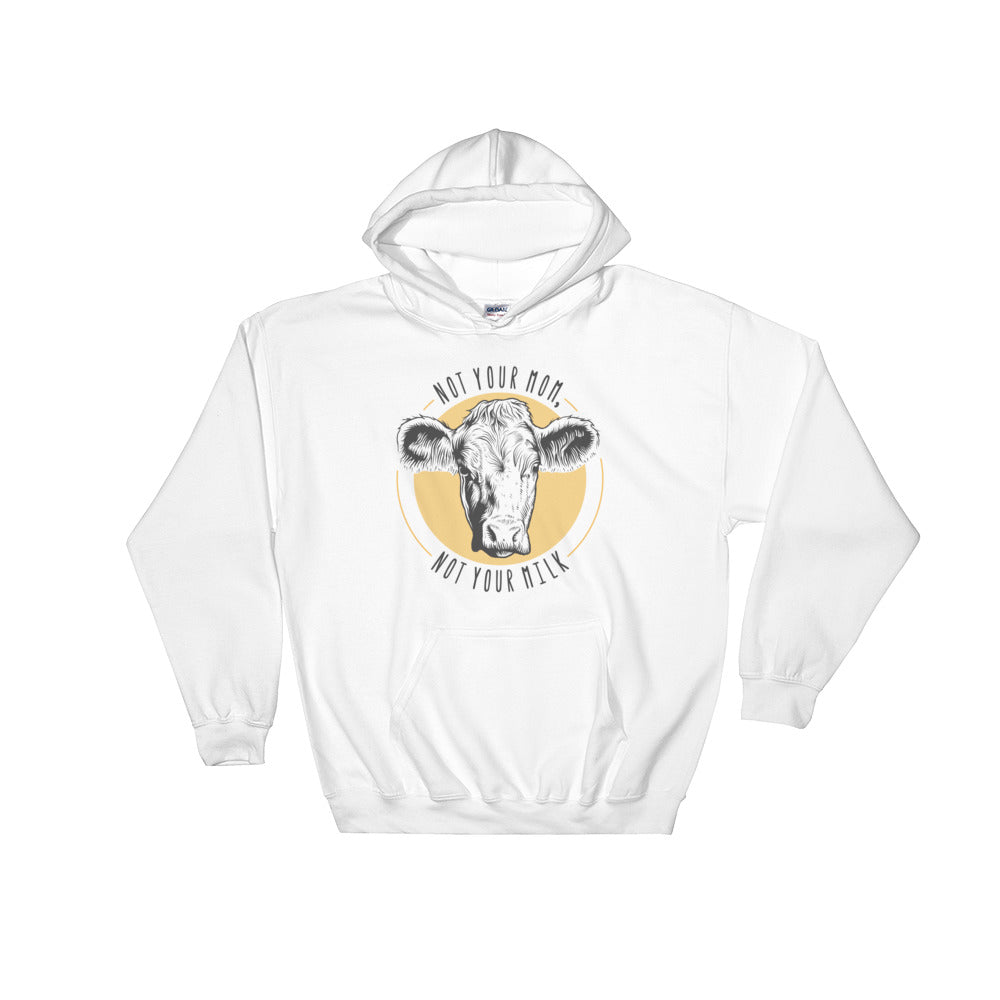 Not your mom, not your milk - Vegan hoodie