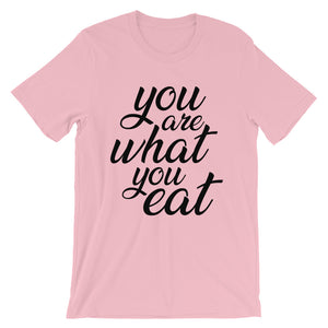 You are what you eat - Pink t-shirt