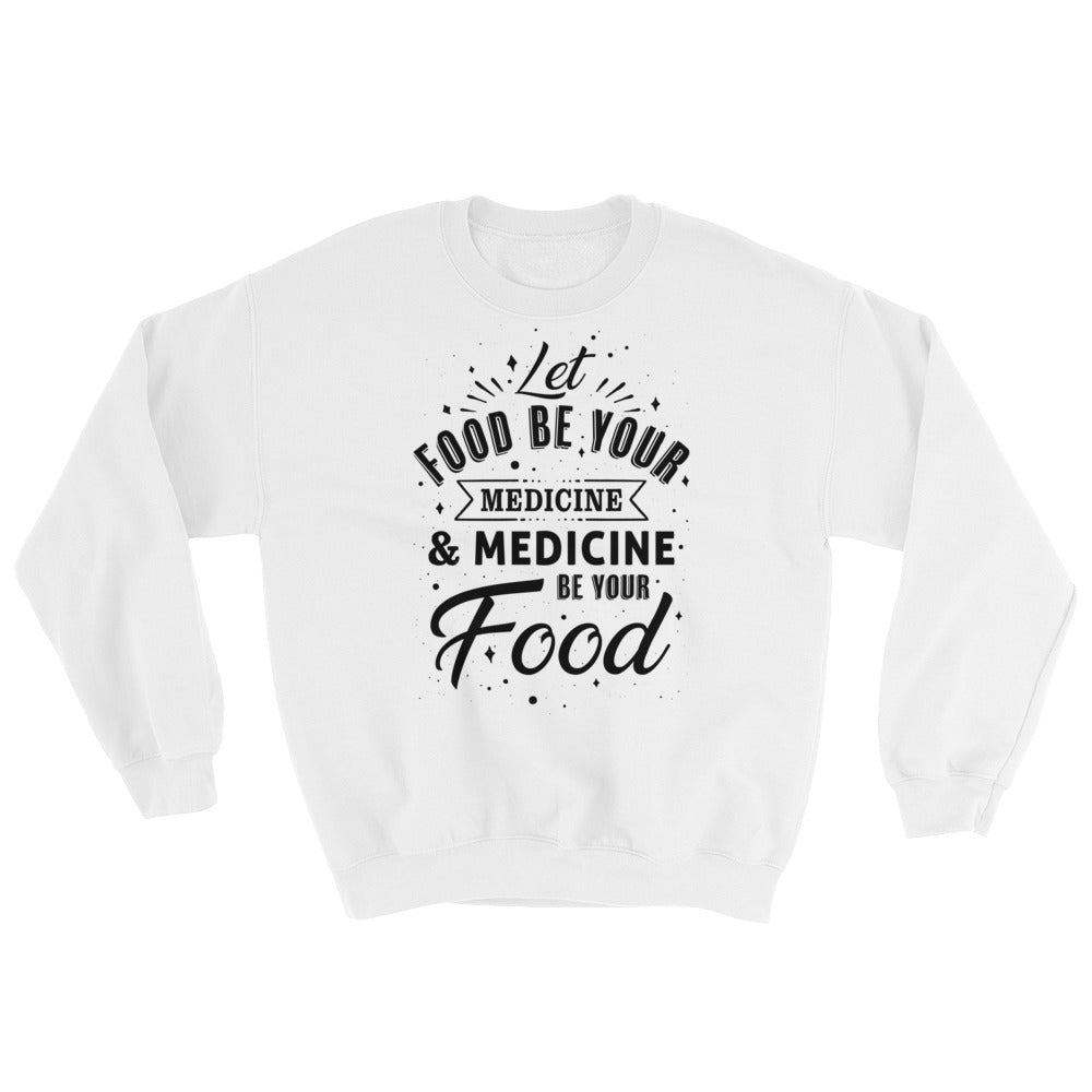 Let food be your medicine - Vegan sweatshirt - White