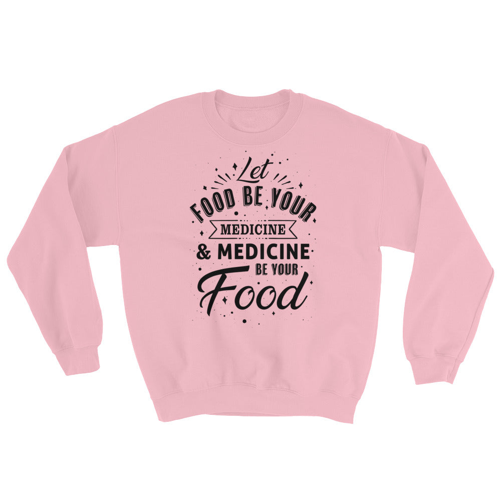 Let food be your medicine - Vegan sweatshirt - Pink