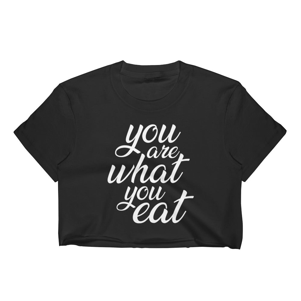 You are what you eat - Black crop top