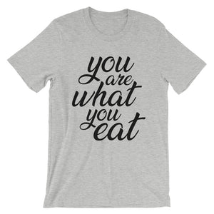 You are what you eat - grey t-shirt