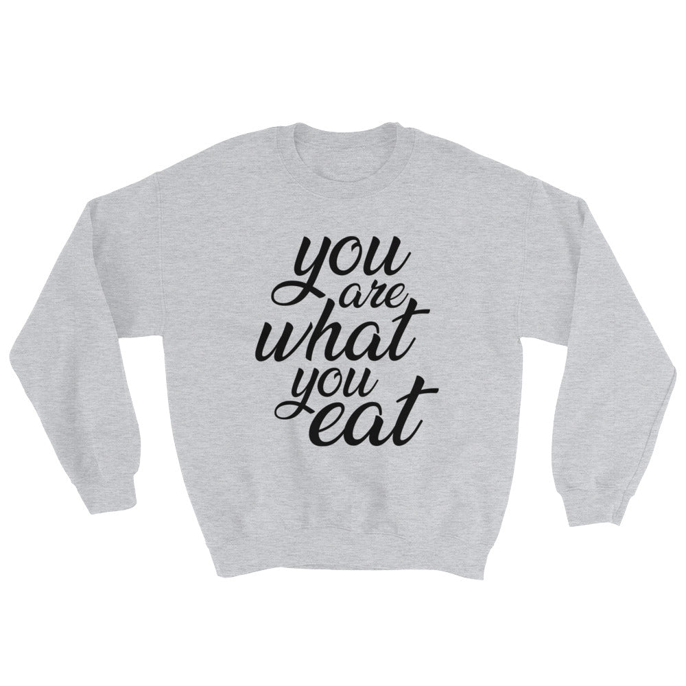 You are what you eat - Woman's vegan sweatshirt - Grey