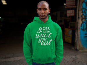 You are what you eat - Man's vegan hoodie