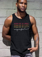 Vegan for the animals, the planet and love tank top