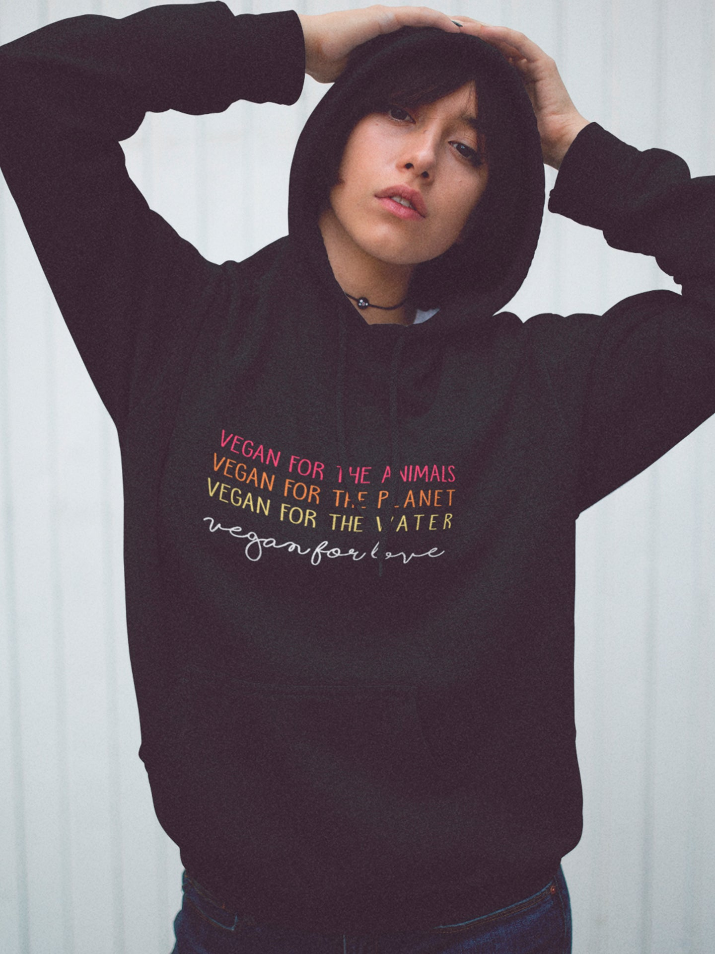 Vegan for the animals, the planet and love hoodie