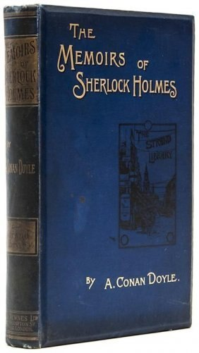 Arthur Conan Doyle Memoirs of Sherlock Holmes London First Edition