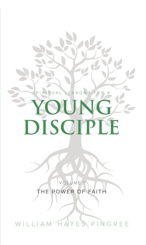 Spiritual Lessons for a Young Disciple