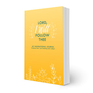 Lord, I Will Follow Thee Journal